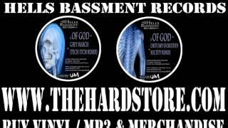 Of God - Grey March (Tech Itch Rmx) & Obituary (Forbidden Society Remix) - CLIPS