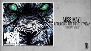 Miss May I - Porcelain Wings