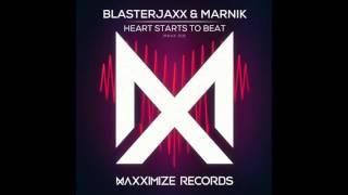 Blasterjaxx & Marnik - Heart Starts To Beat [2K Lyric]