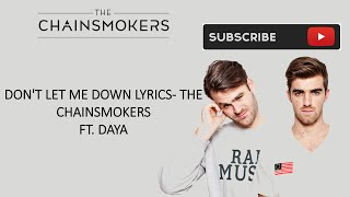 Don't let me down Lyrics- The Chainsmokers ft. Daya