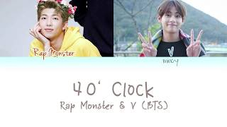 BTS Rap Monster & V (방탄소년단) - 4 o'clock (네시) (Color Coded Han|Rom|Eng Lyrics) | mincy