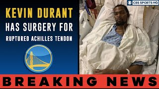 Kevin Durant has SURGERY for ruptured Achilles tendon | Injury reaction | CBS Sports HQ