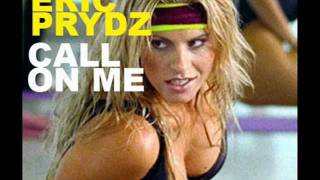 Eric Prydz 'call on me'