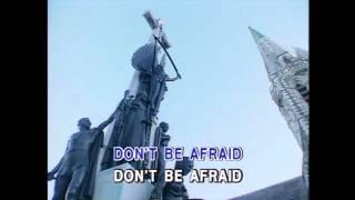 Don't Be Afraid - Air Supply (Karaoke Cover)