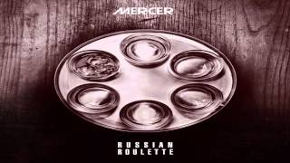 Mercer - Russian Roulette (Original Mix)