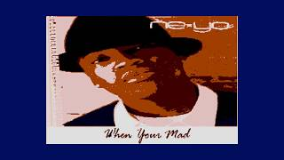 RSK120813 06 Neyo   When Your Mad