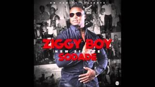ZIGGY BOY - SODADE - BY G-S PRO FUNANA 2016