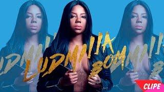 Bom(Vídeo Clipe) - Ludmilla/Prod. David Alcânttara