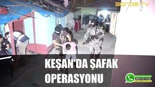 Keşan'da Polisten Şafak Operasyonu (Son Dakika Haberler)