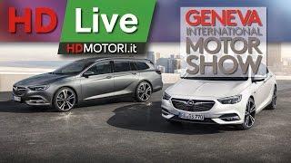 Opel Insignia e Insignia Sports Tourer, live da Ginevra 2017