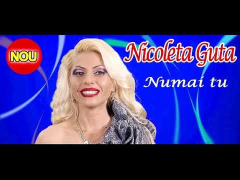 Nicoleta Guta - Numai tu