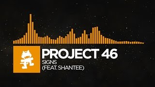[Tropical House] - Project 46 - Signs (feat. Shantee) [Monstercat Release]