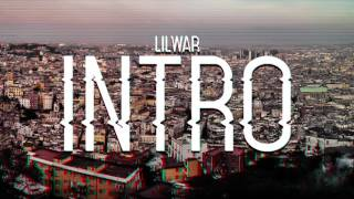 Lil War - INTRO (Prod. JAKSMANTE)