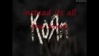 Korn Make Me Bad with lyrics. (High Quality KOЯN)