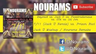 7/11 vs. Prison Riot (Jack Ü Mashup) [Nourams Remake]