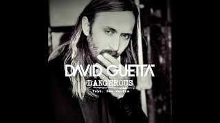 David Guetta   Dangerous (Original Mix) DJ Snow