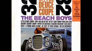 Little Deuce Coupe by Beach Boys on Mono 1963 Capitol LP.