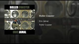 Eric Jamal - Roller Coaster (Prod. by Josh Petruccio)