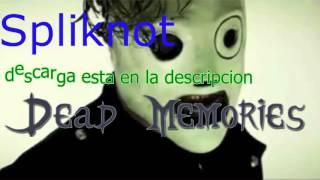 FullMusicaKAX | Spliknot | Dead memories | DESCARGA