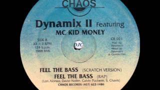 Dynamix II - Feel The Bass (Rap).wmv