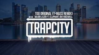 Major Lazer - Too Original (feat. Elliphant & Jovi Rockwell) (T-Mass Remix)