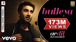 Bulleya - Full Song   Ae Dil Hai Mushkil   Ranbir   Aishwarya width=