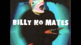 BILLY NO MATES - Slaptop