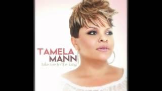 Tamela Mann - Take Me To The King width=
