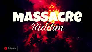 Dancehall Riddim Instrumental - Massacre Riddim December (2018) width=