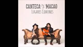 04 - Acuérdate - Canteca de Macao - Lugares Comunes