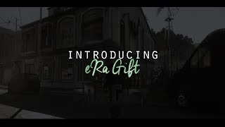 Introducing eRa Gift!