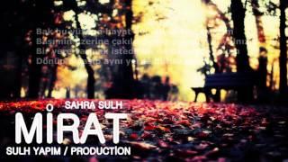 Sahra Sulh - Bana Düşmez ( MİRAT ALBÜM) 2015