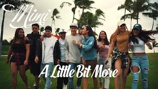 "Mimi ft. Fiji ""Little Bit More"" Music Video"