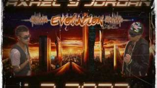 Axhel & Jordan-Controlate! (Evolution inc)