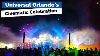 NEW! Opening of Universal Orlando's Cinematic Celebration