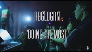 "Chalk TV: RDGLDGRN - ""Doing the Most"""