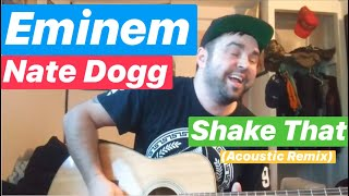Cove - Shake That by Eminem and Nate Dogg