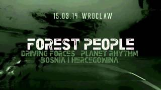 FOREST PEOPLE | 14-15.03.14 | KRK-WRO