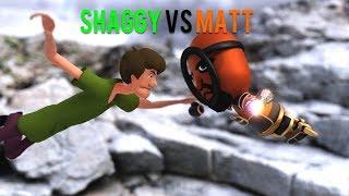 SHAGGY VS MATT