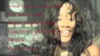 Fantasia - Without Me ft. Kelly Rowland