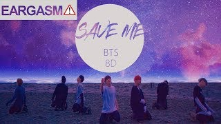 BTS (방탄소년단) - SAVE ME [8D USE HEADPHONE] 🎧