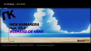 Nick Kamarera feat. EiLA - Weekend de Vara (Lyric Video)