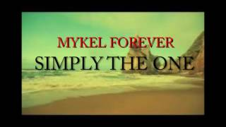 Mykel Forever - Simply the One (Kizomba/Zouk Music)