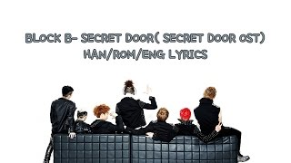 Block B (블락비) - Secret Door [LYRICS]