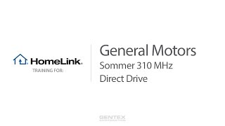 General Motors - HomeLink Training for Sommer and Direct Drive 310 MHz Garage Doors video poster