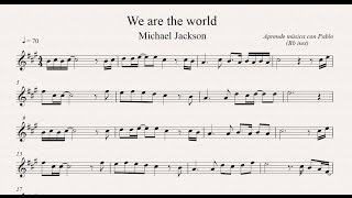 WE ARE THE WORLD: Bb inst (clarinete, trompeta, saxo soprano/tenor) (partitura con playback)