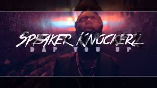 Speaker Knockerz - Dap You Up (Instrumental)