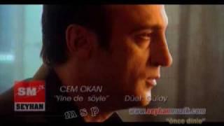 Cem Ozkan & Gulay - Yine de Soyle