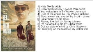 Hell Or High Water Full Soundtrack Tracklist