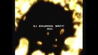 Intro dj eduardo Santi mix